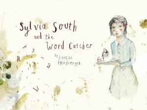 Sylvia South and the Word Catcher